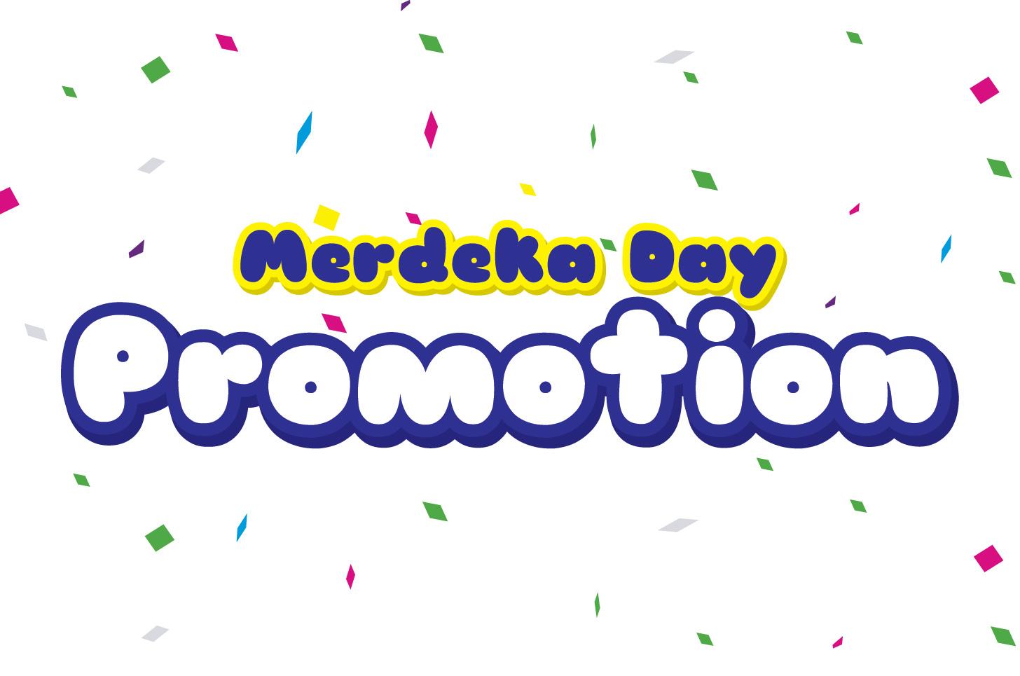 Merdeka Day Promotion